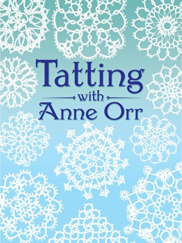 Amazon tatting with anne orr dover needlework ebook anne orr tatting with anne orr dover needlework by orr anne fandeluxe Choice Image
