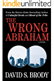 The Wrong Abraham (The Boston Law Series Book 3)