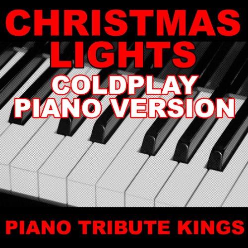 Amazon.com: Christmas Lights (Coldplay Piano Version