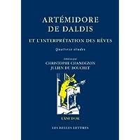 Artémidore de Daldis et l'interprétation des rêves. Quatorze études