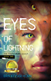 Eyes of Lightning (The Thunderbird Legacy Book 1)