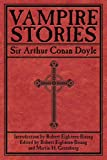 The Vampire Stories, Arthur Conan Doyle, 160239797X