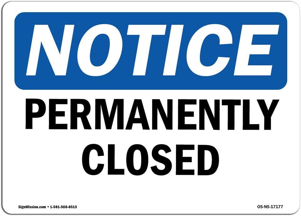Construction Site /Made in The USA OSHA Notice Sign Warehouse /& Shop Area Permanently Closed Protect Your Business Vinyl Label Decal