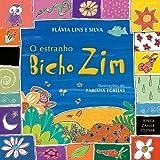 O Estranho Bicho Zim (Em Portuguese do Brasil)