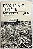 Imaginary Timber, James Galvin, 0385157762