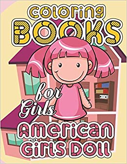 American Girl Doll Coloring Book: American Girl Doll Clothes ...