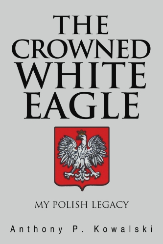THE CROWNED WHITE EAGLE