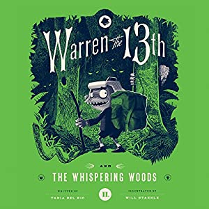 Warren the 13th and the Whispering Woods Audiobook