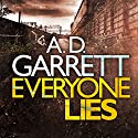 Everyone Lies: DI Kate Simms, Book 1 Audiobook by A. D. Garrett Narrated by Lucy Price-Lewis