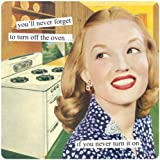 Anne Taintor Square Refrigerator Magnet, Turn off the Oven