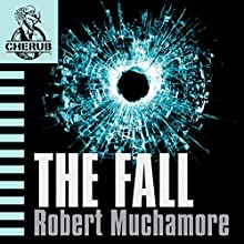 Cherub: The Fall | Livre audio Auteur(s) : Robert Muchamore Narrateur(s) : Simon Scardifield