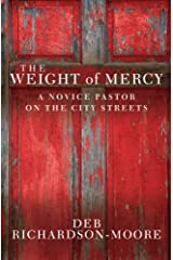 The Weight of Mercy: A Novice Pastor on the City Streets Paperback