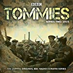 Tommies Part 2, 1915   Nick Warburton,Michael Chaplin,Jonathan Ruffle