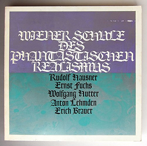 -神秘と夢幻のレアリスム- 『ウィーン幻想絵画展』1972年