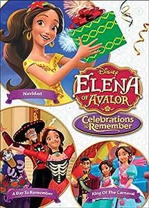 Elena Of Avalor: Celebrations To Remember