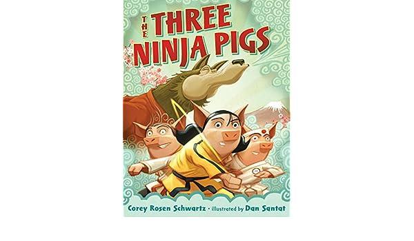 The Three Ninja Pigs (English Edition) eBook: Corey Rosen ...