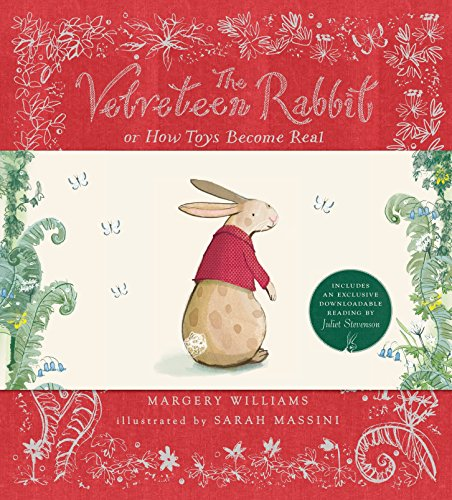 - The Velveteen Rabbit