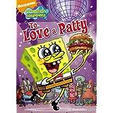 SpongeBob SquarePants To Love a Patty