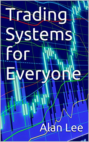 Trading Systems for Everyone