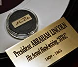 """ABRAHAM LINCOLN Signed in his hand """" STILL"""