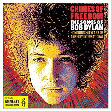 Chimes of freedom: the songs of bob dylan various artists.