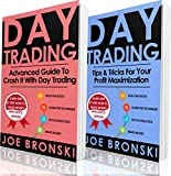 DAY TRADING PROFESSIONAL: Advanced and Tips & Tricks Guide to Crash It with Day Trading - Day Trading Bible (Day Trading, Stock Exchange, Trading Strategies, Option Trading, Forex, Binary Option)