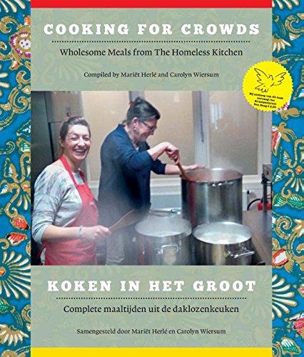 Koken in het groot: complete maaltijden uit de daklozenkeuken
