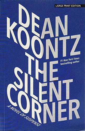 The Silent Corner: A Novel of Suspense (Thorndike Press Large Print Core)