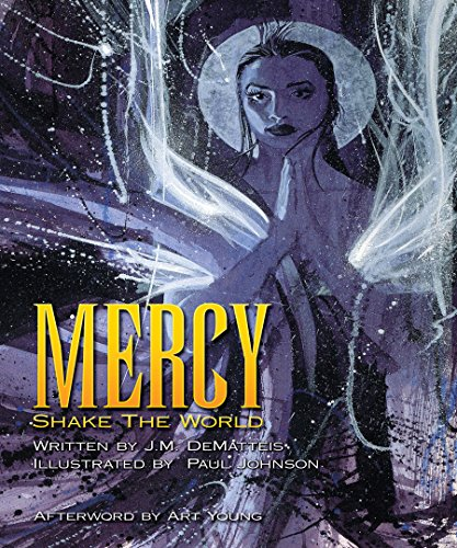 Mercy: Shake the World (Dover Graphic Novels)
