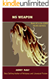 No Weapon (Good News Series Book 2)