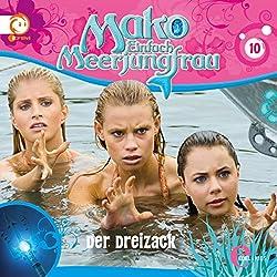 Der Dreizack (Mako - Einfach Meerjungfrau 10)
