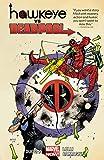 Best Deadpool Comics - Hawkeye vs. Deadpool Review
