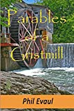 Parables of a Gristmill