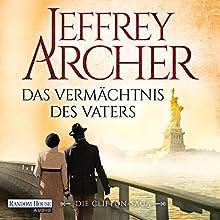 Das Vermächtnis des Vaters (Die Clifton-Saga 2) Hörbuch von Jeffrey Archer Gesprochen von: Erich Räuker