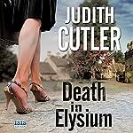 Death in Elysium | Judith Cutler