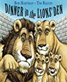 img - for Dinner in the Lion's Den book / textbook / text book