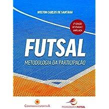 Futsal: metodologia da participação