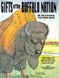 Gifts of the Buffalo Nation: An Educational Coloring Book