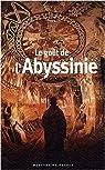 Le goût de l'Abyssinie de Collectifs (2009) Poche par Savin
