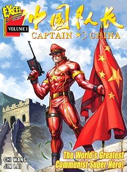 Captain China Volume 1 by [Wang, Chi]