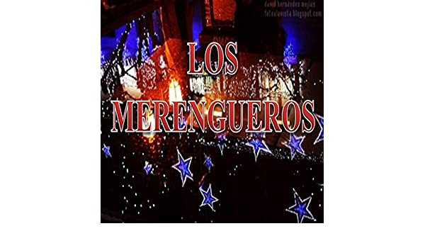 Los Merengueros de Los Merengueros en Amazon Music - Amazon.es
