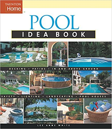 Pool Idea Book Taunton Home Idea Books