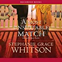 A Most Unsuitable Match Audiobook by Stephanie Grace Whitson Narrated by Kate Forbes