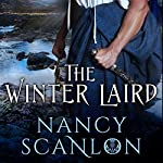 The Winter Laird: Mists of Fate, Book One   Nancy Scanlon