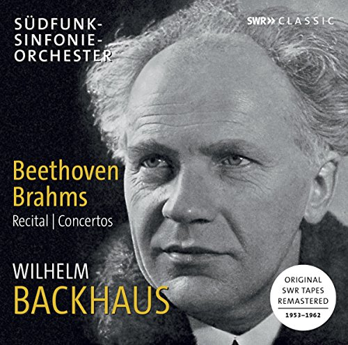 Wilhelm Backhaus plays Beethoven & Brahms - Recital & Concertos (Radio Sinfonieorchester Swr)