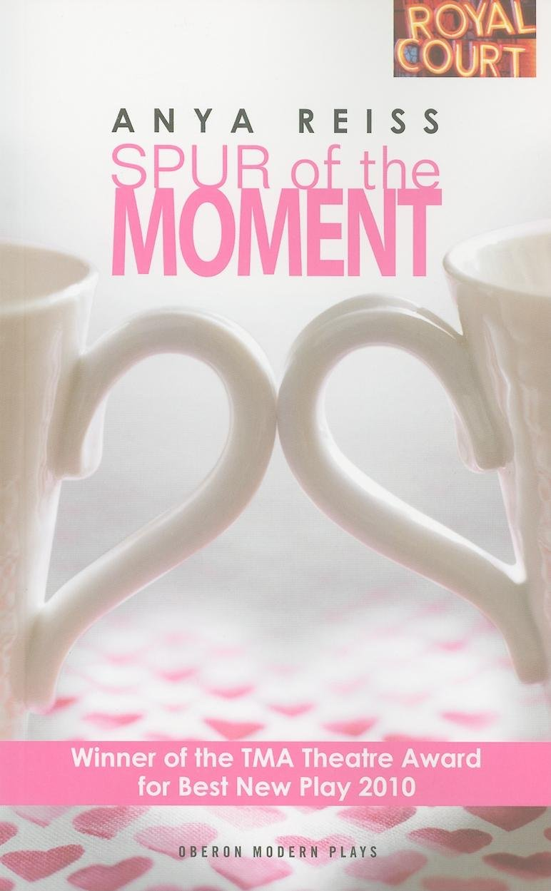 Read Online Spur of the Moment (Oberon Modern Plays) pdf epub