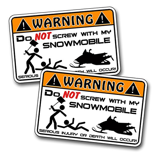 Dont Screw with Snowmobile Warning Decal Sticker Snow Sled
