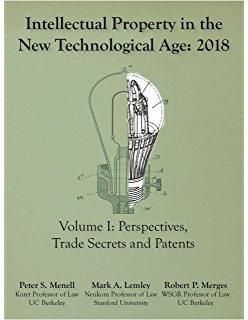 Intellectual Property in the New Technological Age 2018: Vol. I : Perspectives, Trade