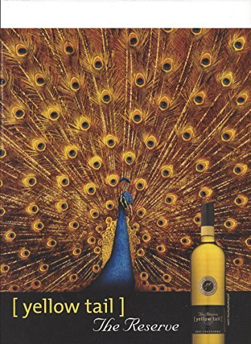 print-ad-for-2005-yellow-tail-chardonnay-wine-peacock-scene-print-ad