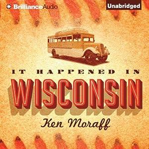 It Happened in Wisconsin Audiobook